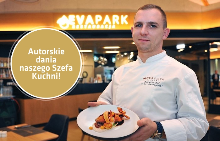 szef kuchni EVA Park